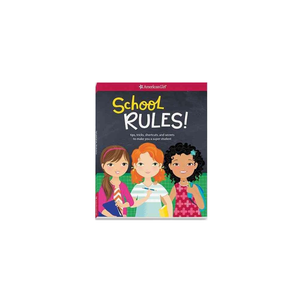 School Rules! : Tips, Tricks, Shortcuts, and Secrets to Make You a Super Student (Paperback) (Emma