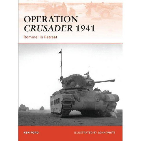 Operation Crusader 1941 - (Campaign) by  Ken Ford (Paperback) - image 1 of 1
