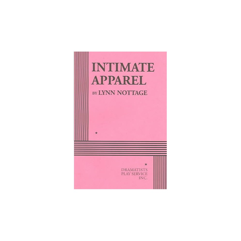 Intimate Apparel - by Lynn Nottage (Paperback)
