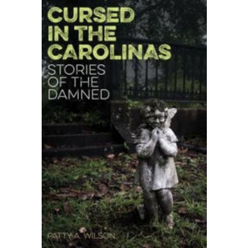 Cursed in the Carolinas : Stories of the Damned - image 1 of 1