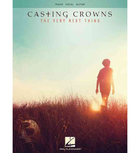 Casting Crowns : The Very Next Thing: Piano/Vocal/guitar (Paperback) - image 1 of 1