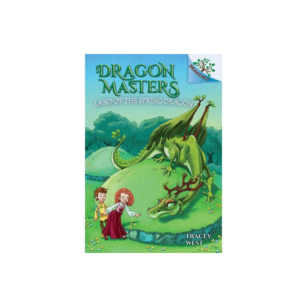 The Land of the Spring Dragon: A Branches Book (Dragon Masters #14) #14) - by Tracey West (Hardcover)