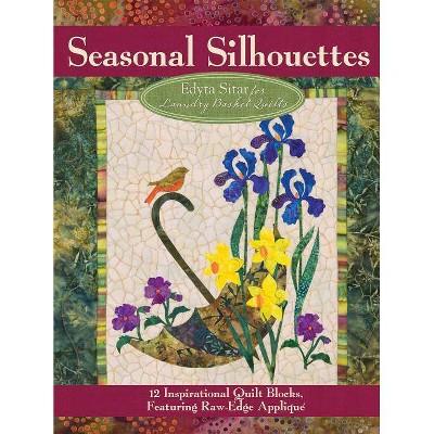 Seasonal Silhouettes - by Edyta Sitar (Paperback)