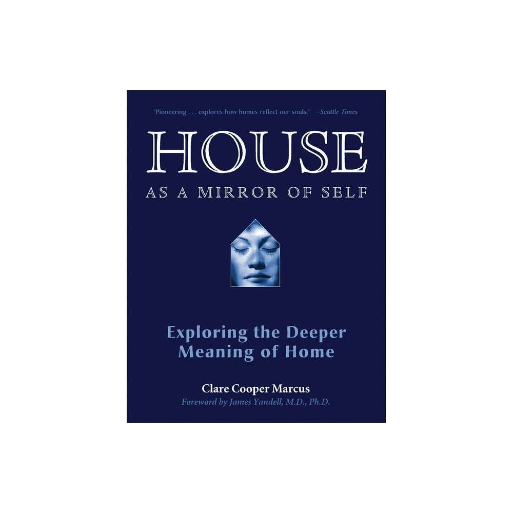 House As A Mirror Of Self Annotated By Clare Cooper Marcus Paperback