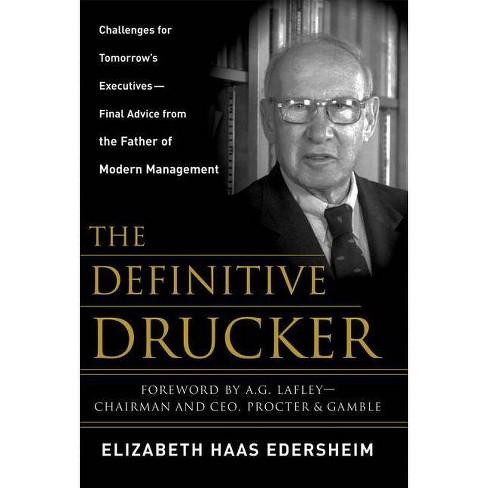 The Definitive Drucker - by  Elizabeth Haas Edersheim (Hardcover) - image 1 of 1