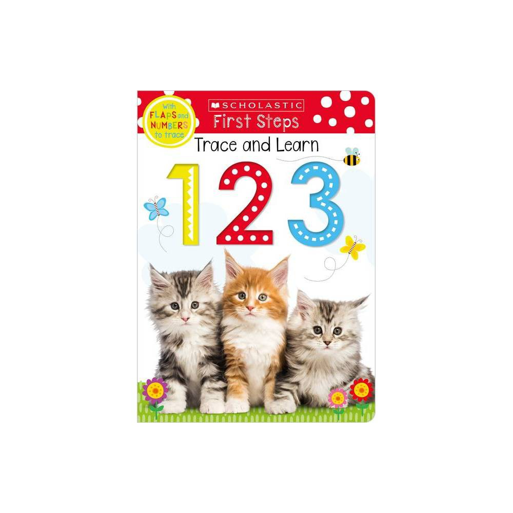 Trace And Learn 123 Scholastic Early Learners Trace And Learn Board Book