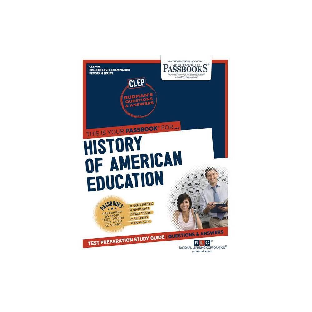 History Of American Education Volume 16 College Level Examination Program Paperback