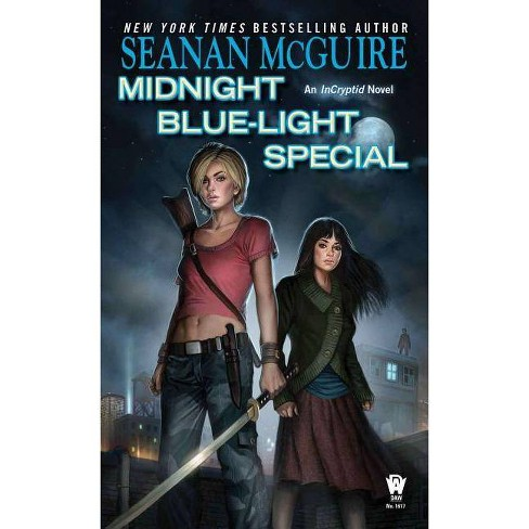 Midnight Blue-Light Special - (Incryptid Novels) by  Seanan McGuire (Paperback) - image 1 of 1
