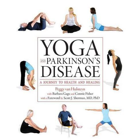 Yoga and Parkinson's Disease - by  Peggy Van Hulsteyn (Paperback) - image 1 of 1