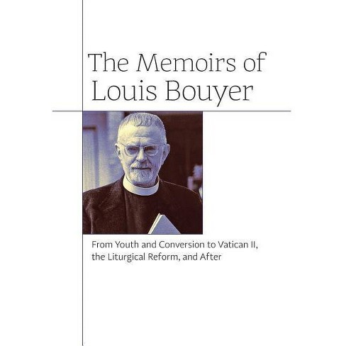 The Memoirs of Louis Bouyer - (Hardcover) - image 1 of 1
