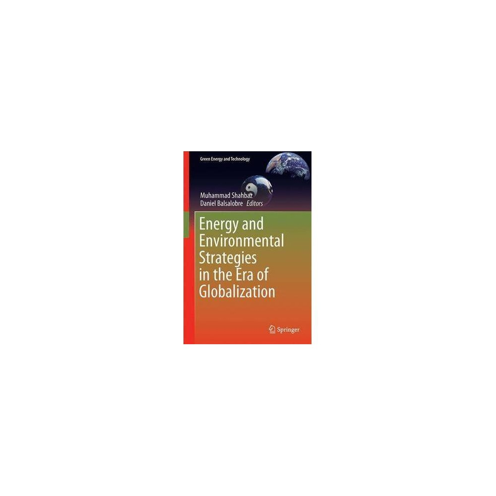 Energy and Environmental Strategies in the Era of Globalization - by Muhammad Shahbaz (Hardcover)