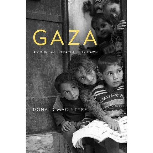 Gaza - by  Donald MacIntyre (Hardcover) - image 1 of 1