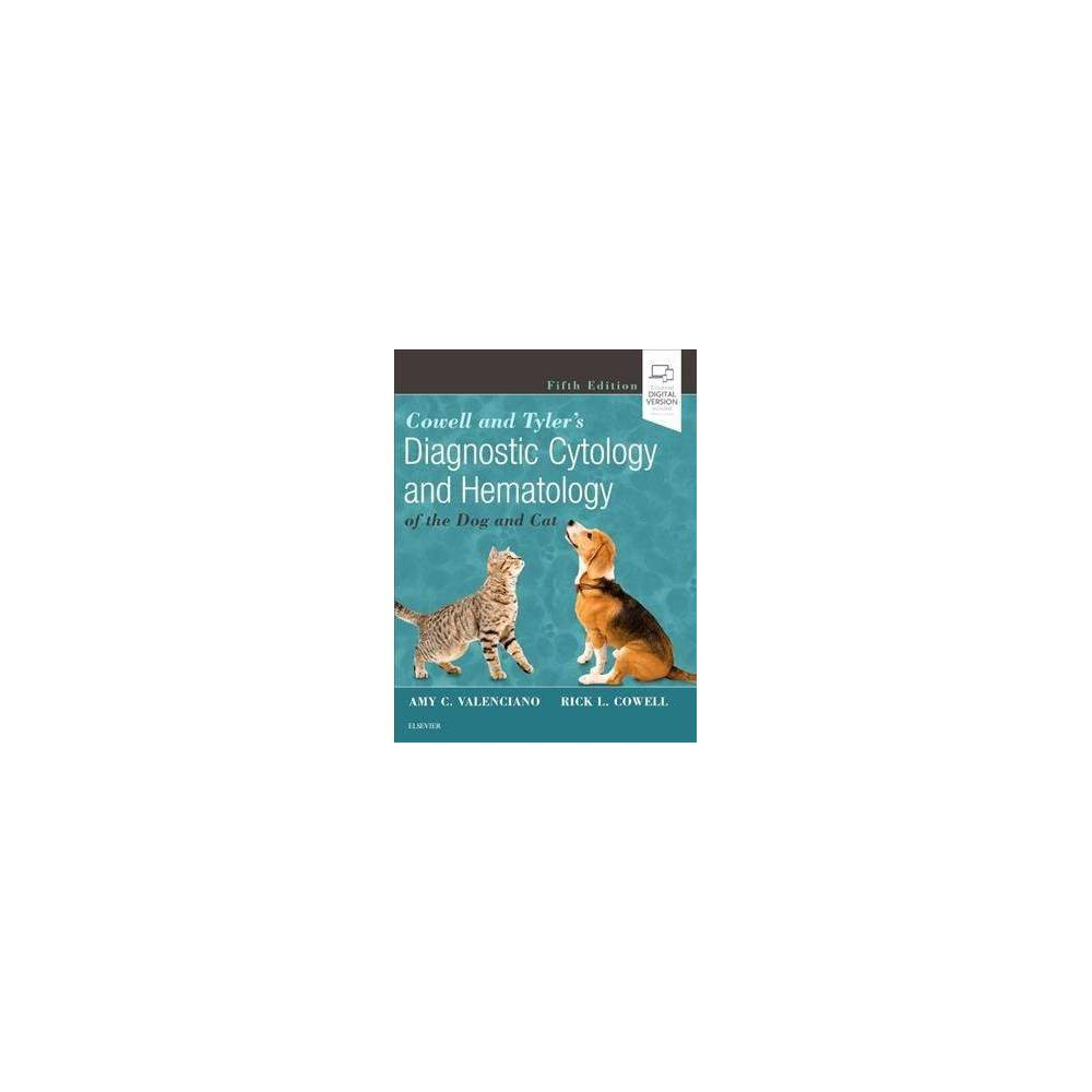 Cowell and Tyler's Diagnostic Cytology and Hematology of the Dog and Cat - 5 (Hardcover)