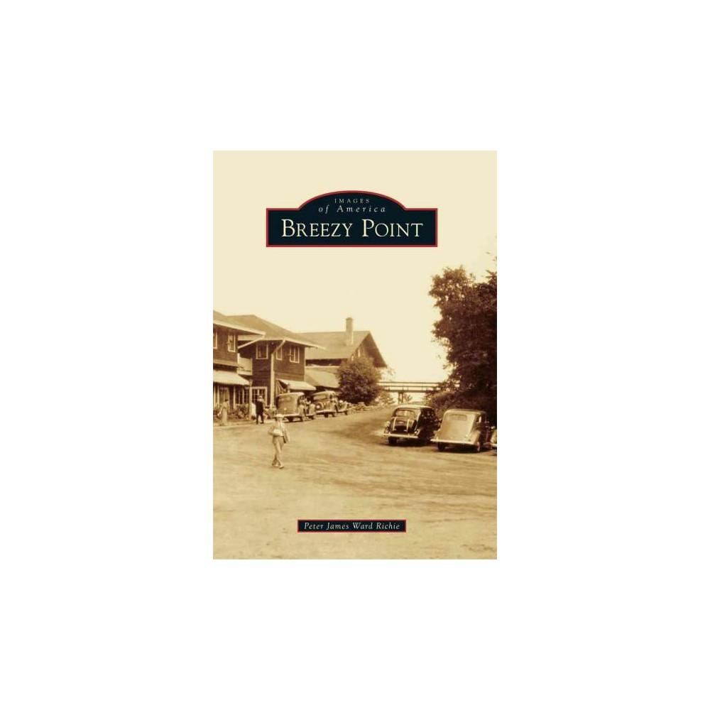 Breezy Point (Paperback) (Peter James Ward Richie)