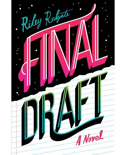 Final Draft -  by Riley Redgate (Hardcover) - image 1 of 1