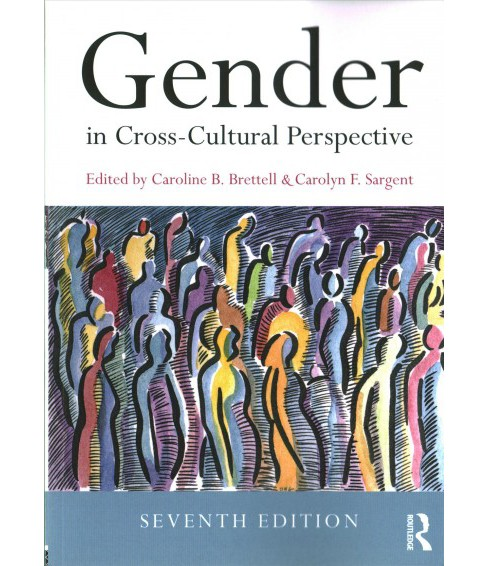 Gender in Cross-Cultural Perspective -  (Paperback) - image 1 of 1