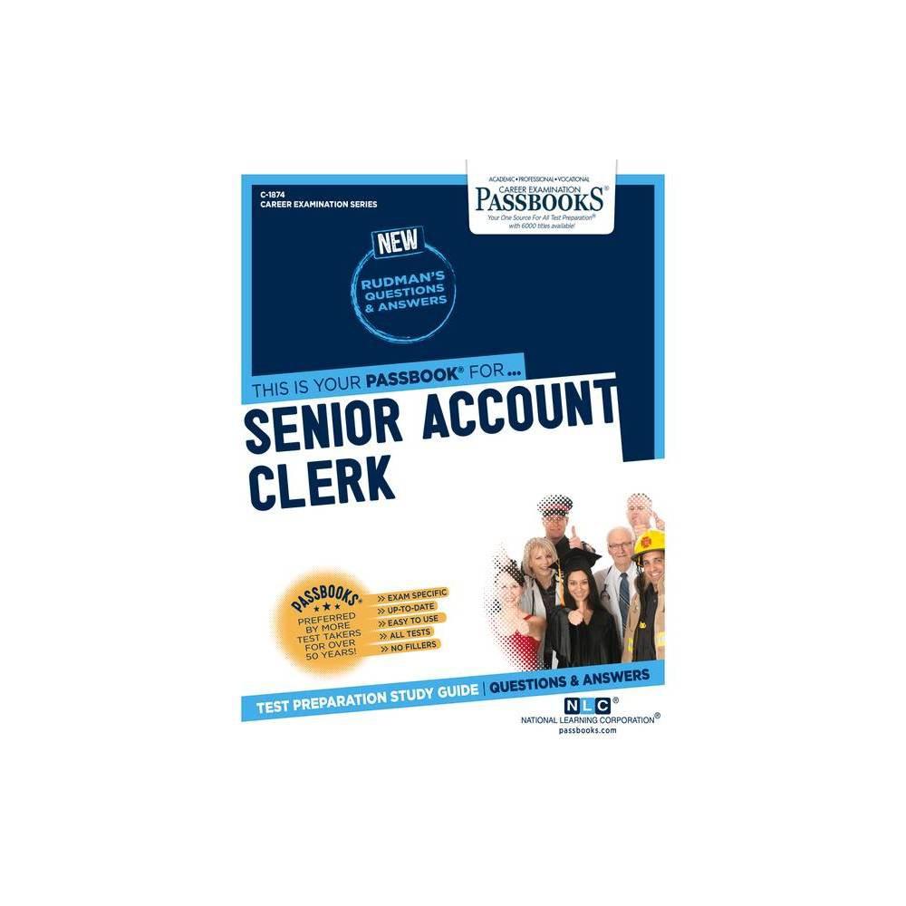 Senior Account Clerk 1874 Career Examination Paperback