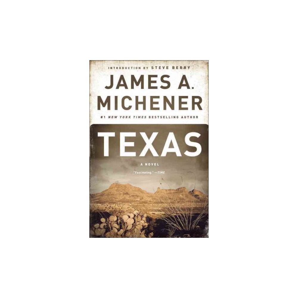 Texas - Reprint by James A. Michener (Paperback)