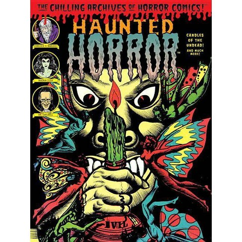 Haunted Horror: Candles for the Undead and More! - (Chilling Archives of Horror Comics) (Hardcover) - image 1 of 1