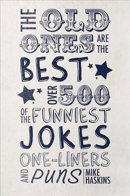 Image of: Liners 9gag About This Item Inspirational Quotes Short Funny Stuff Old Ones Are The Best Joke Book Over 500 Of The Funniest Jokes