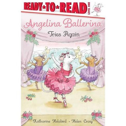 Angelina Ballerina Tries Again - by  Katharine Holabird (Hardcover) - image 1 of 1
