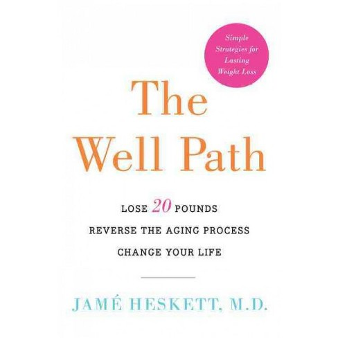 Well Path Lose 20 Pounds Reverse The Aging Target