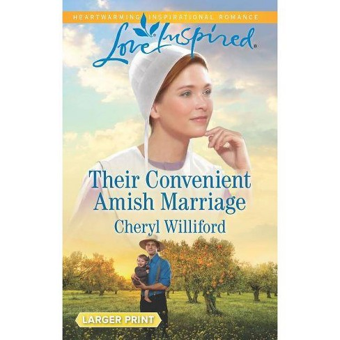 Their Convenient Amish Marriage - (Pinecraft Homecomings) by  Cheryl Williford (Paperback) - image 1 of 1