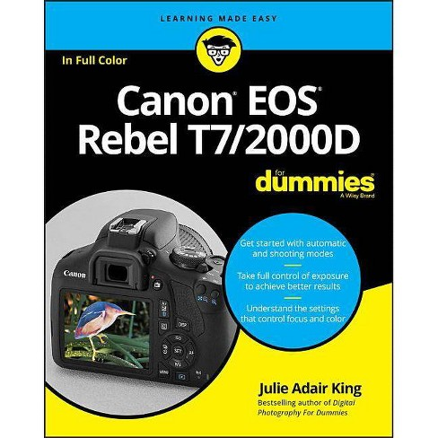 Canon Eos Rebel T7 2000d For Dummies By Julie Adair King Paperback
