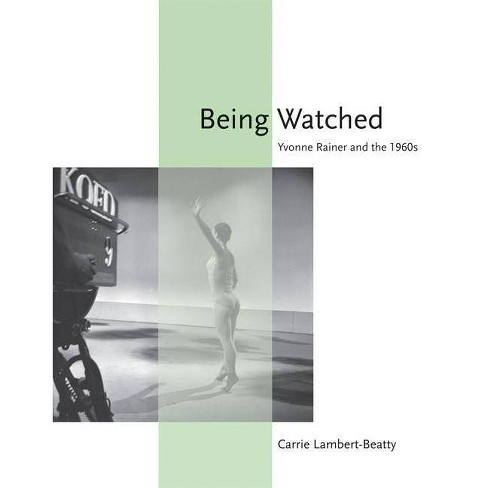 Being Watched - (October Books) by  Carrie Lambert-Beatty (Paperback) - image 1 of 1