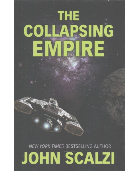 Collapsing Empire -  Large Print by John Scalzi (Hardcover) - image 1 of 1