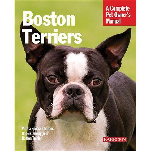 Boston Terriers - (Barron's Complete Pet Owner's Manuals (Paperback)) 3 Edition by  Susan Bulanda - image 1 of 1