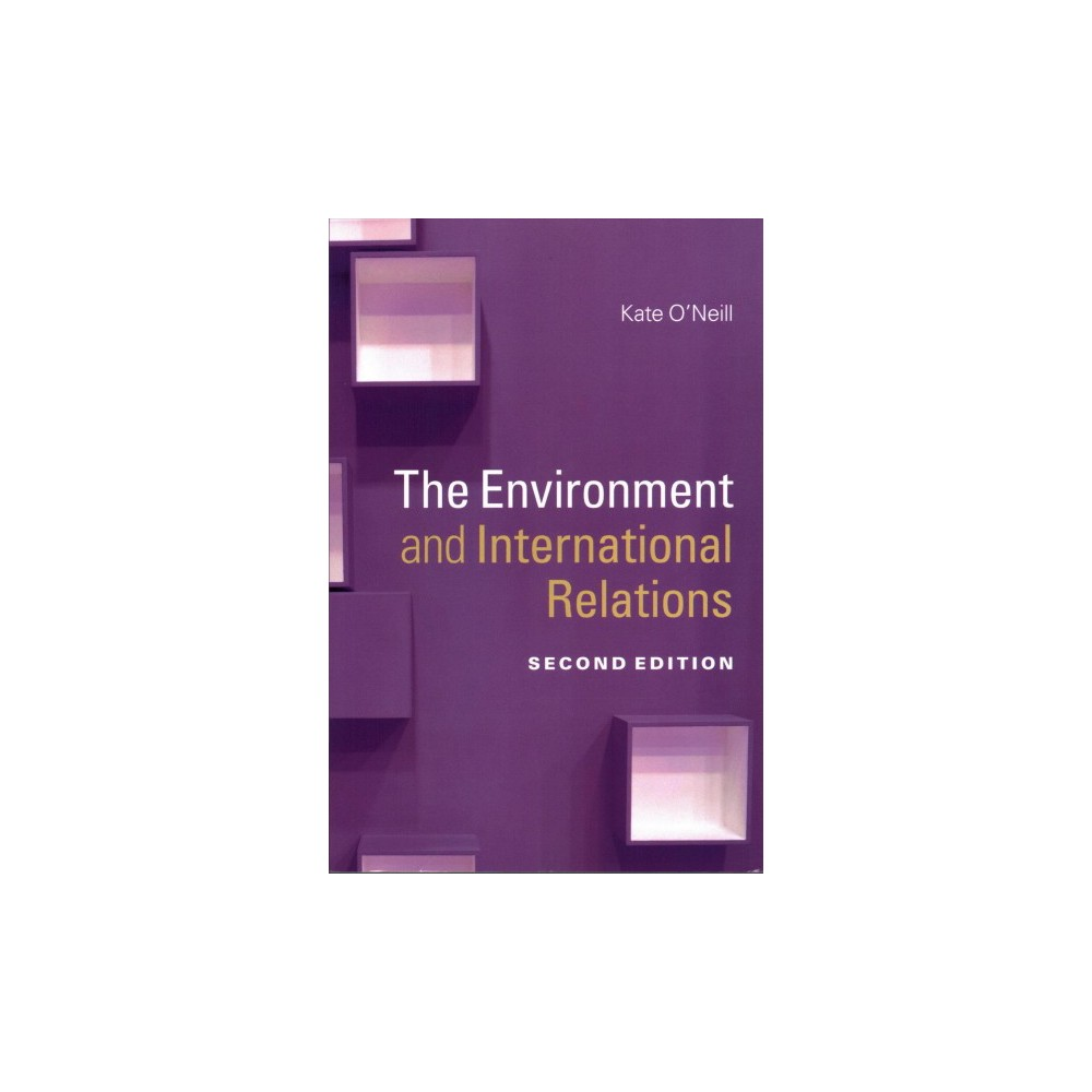 Environment and International Relations (Paperback) (Kate O'Neill)