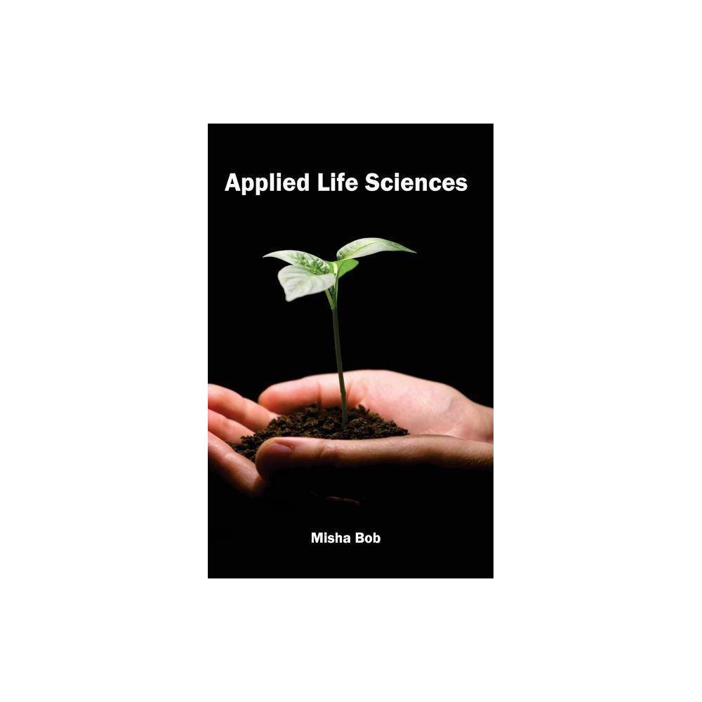 Applied Life Sciences - (Hardcover)