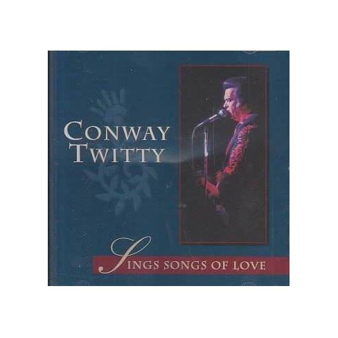 Conway Twitty - Sings Songs of Love (CD) - image 1 of 1