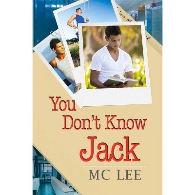 You Don't Know Jack - (Center) by  MC Lee (Paperback)