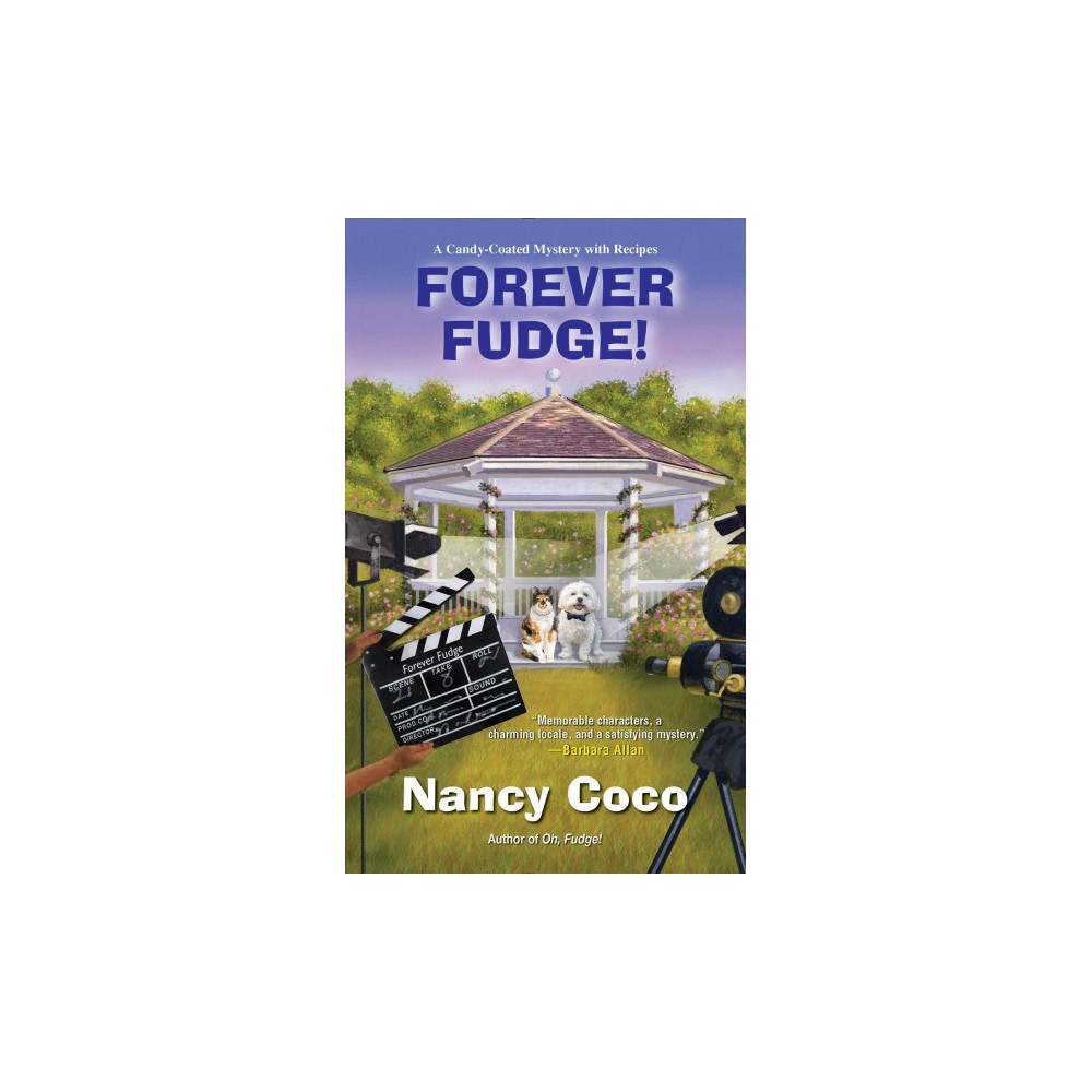 Forever Fudge - Reissue (Candy-Coated Mystery) by Nancy Coco (Paperback)