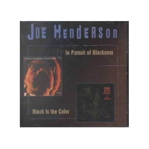 Joe Henderson - In Pursuit of Blackness/Black is the Color (CD) - image 1 of 1