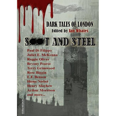 Soot And Steel - by  Reggie Oliver & Paul Di Filippo (Paperback) - image 1 of 1