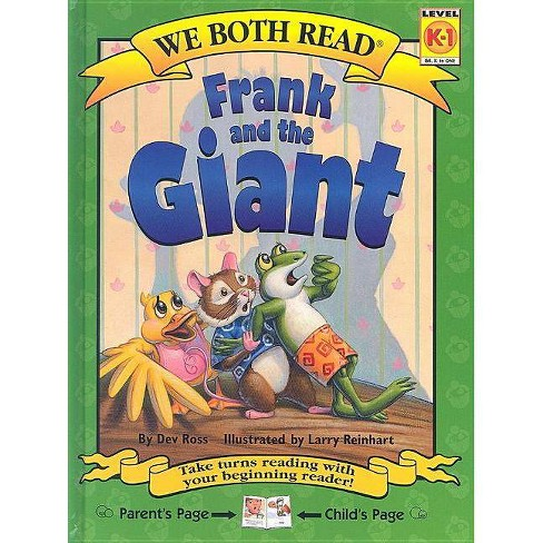 Frank and the Giant - (We Both Read - Level K-1 (Cloth)) by  Dev Ross & Larry Reinhart (Hardcover) - image 1 of 1