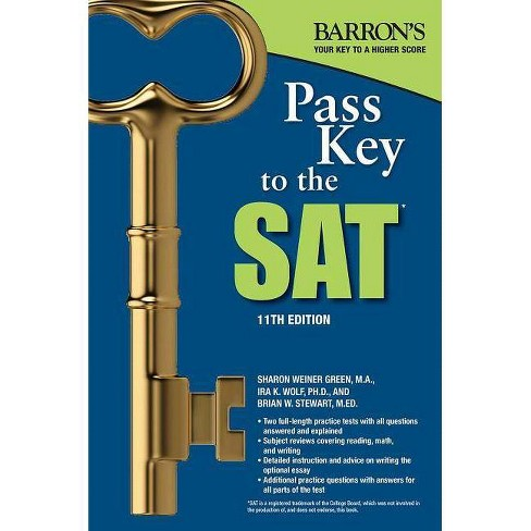 Pass Key to the SAT - 11 Edition by  Sharon Weiner Green & Ira K Wolf & Brian W Stewart (Paperback) - image 1 of 1
