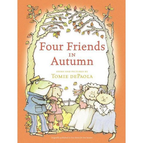 Four Friends in Autumn - by  Tomie dePaola (Hardcover) - image 1 of 1