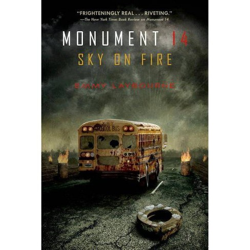 Sky on Fire - (Monument 14) by  Emmy Laybourne (Paperback) - image 1 of 1