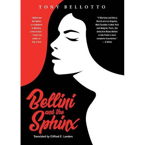 Bellini and the Sphinx - by  Tony Bellotto (Paperback) - image 1 of 1