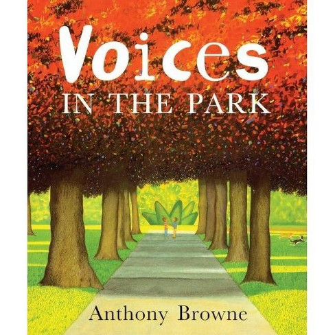 Voices in the Park - (DK Ink) by  Anthony Browne (Hardcover) - image 1 of 1