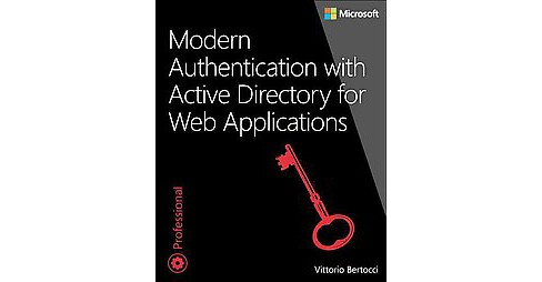 Modern Authentication With Azure Active Directory for Web Applications (Professional) (Paperback) - image 1 of 1