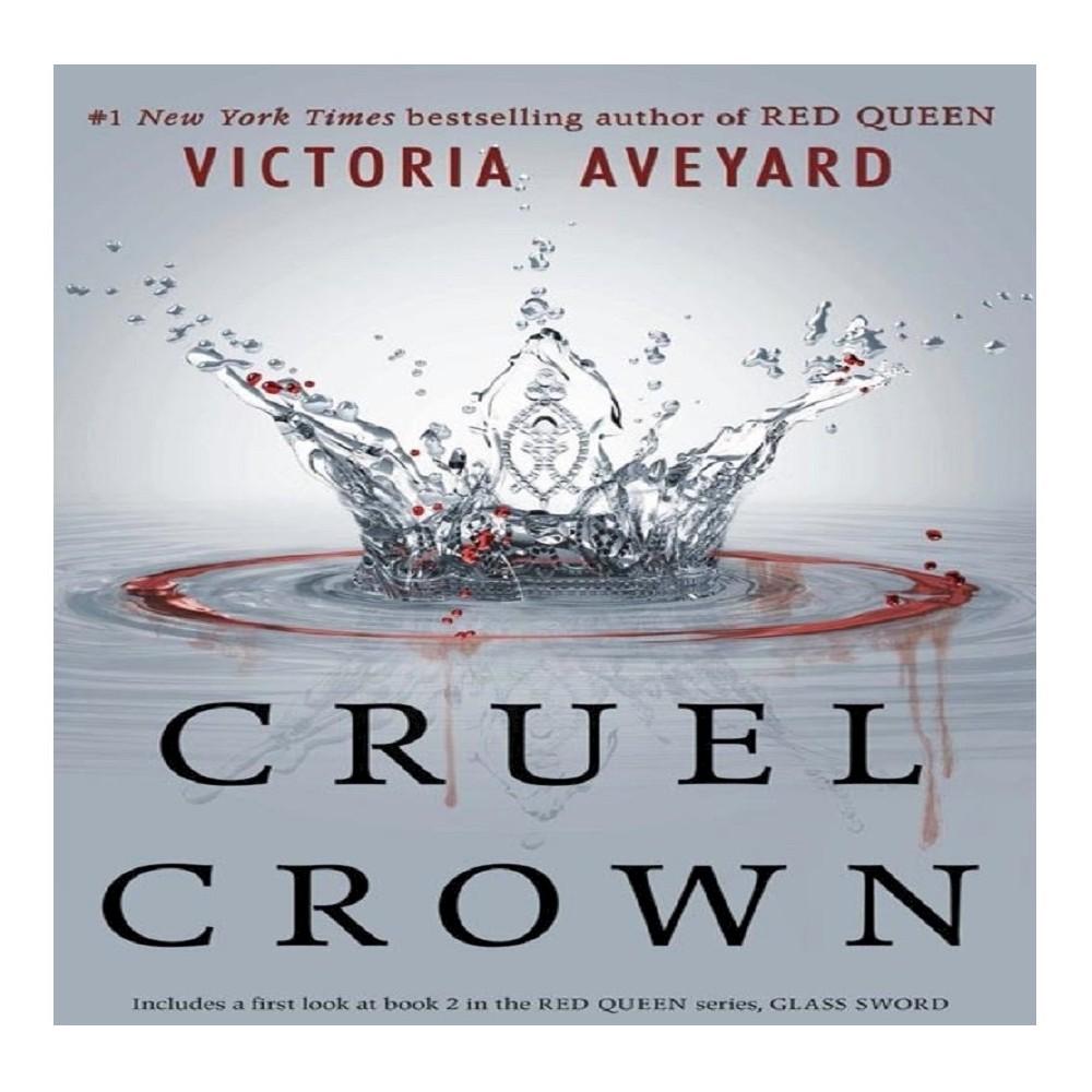Cruel Crown (Paperback) by Victoria Aveyard