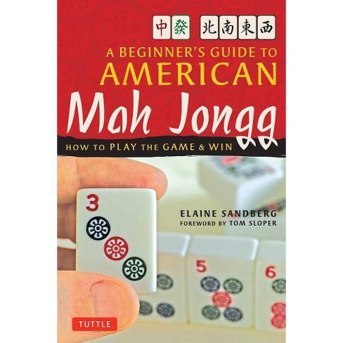 A Beginner's Guide to American Mah Jongg - by  Elaine Sandberg (Paperback) - image 1 of 1