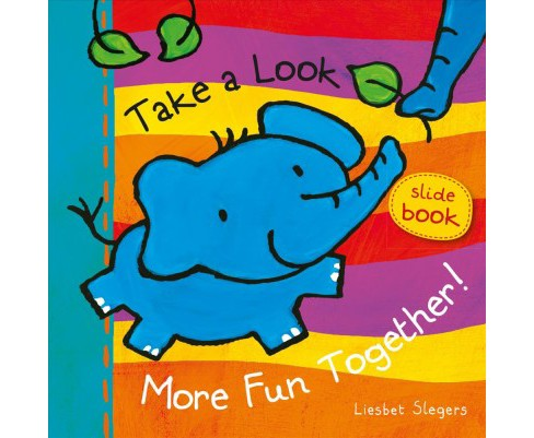 Take a Look. More Fun Together! -  BRDBK by Liesbet Slegers (Hardcover) - image 1 of 1