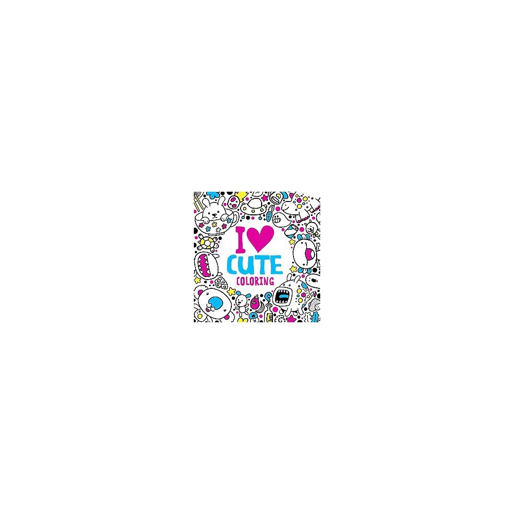 I Heart Cute Coloring (Paperback)