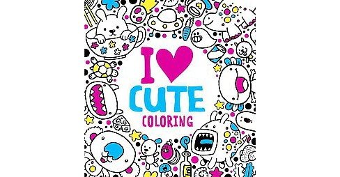 I Heart Cute Coloring (Paperback) - image 1 of 1